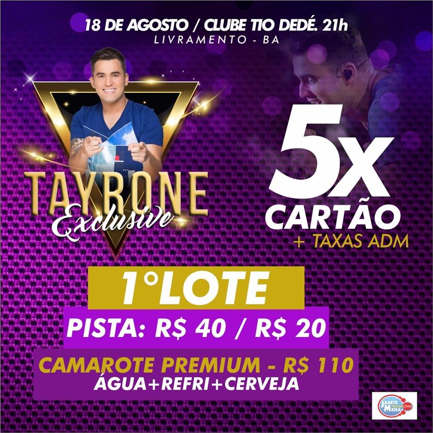 Livramento: Começa venda de ingressos para o 'Tayrone Exclusive'