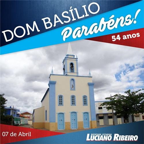 Deputado Luciano Ribeiro parabeniza Dom Basílio por seu aniversário de emancipação política