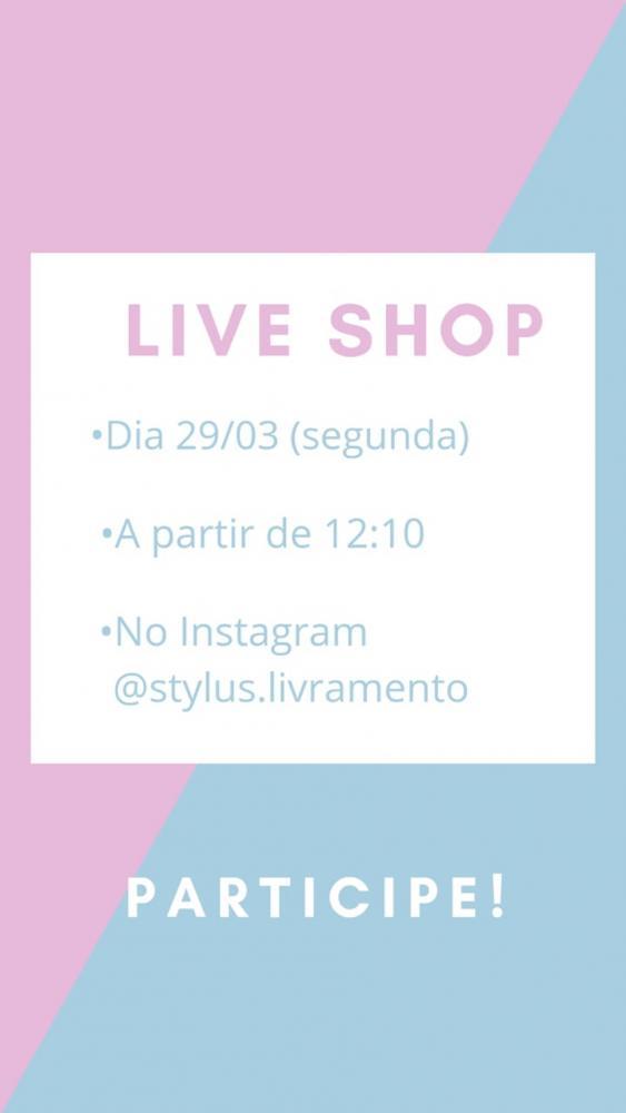 Hoje tem Live Shop no instagram da Stylus Concept