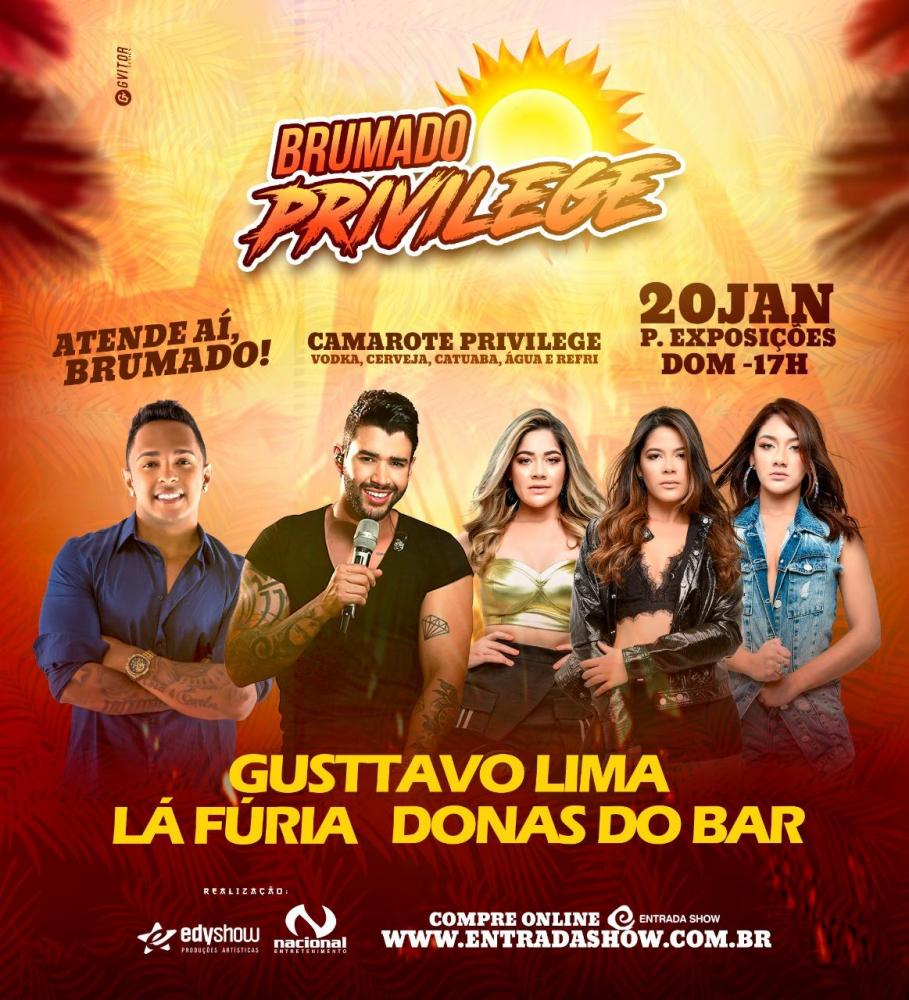 Brumado Privilege - Com Gusttavo Lima, La Fúria e Donas do Bar - adquira seu ingresso