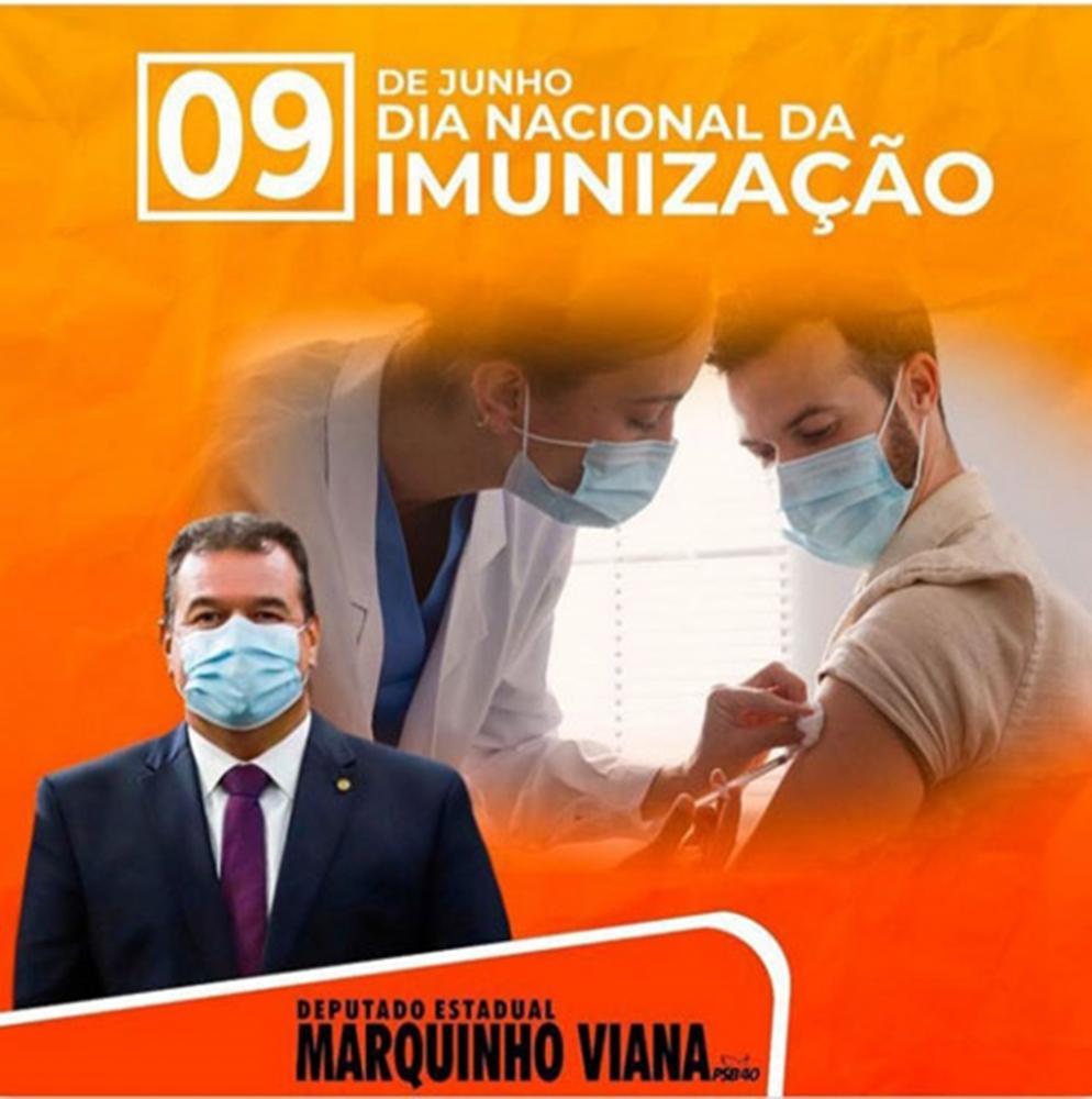 Deputado Marquinho Viana destaca a importância do Dia Nacional da Imunização
