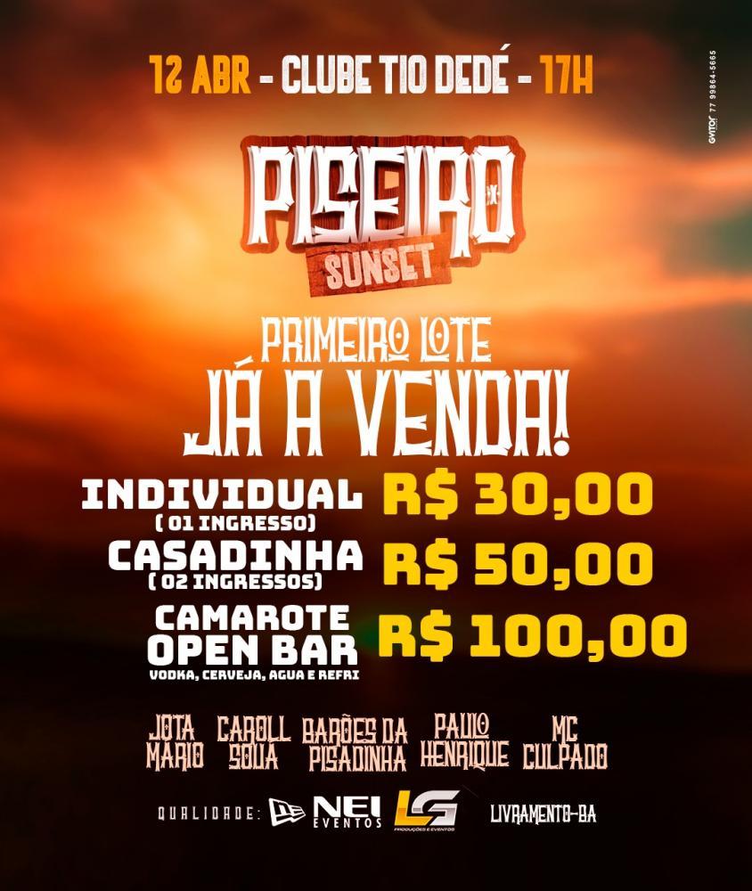 Vem aí em Livramento, Piseiro Sunset dia 12 abril no Parque de Vaquejada Tio Dedé
