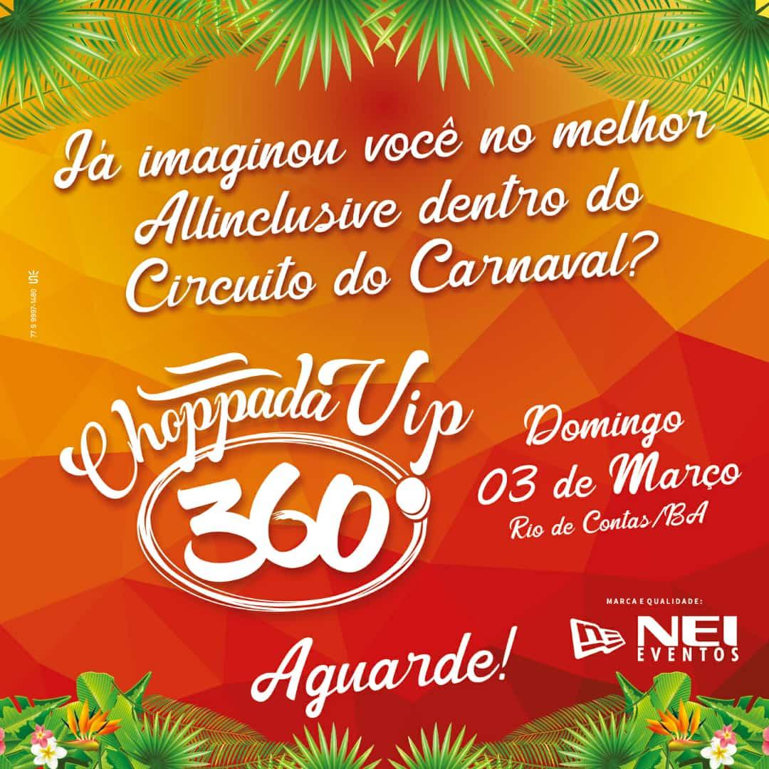 Ney Eventos promete grandes novidades na Choppada Vip 360º no carnaval de Rio de Contas
