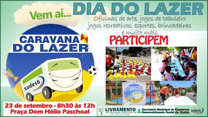 Projeto Caravana do Lazer visita Livramento com atividades recreativas e esportivas neste domingo