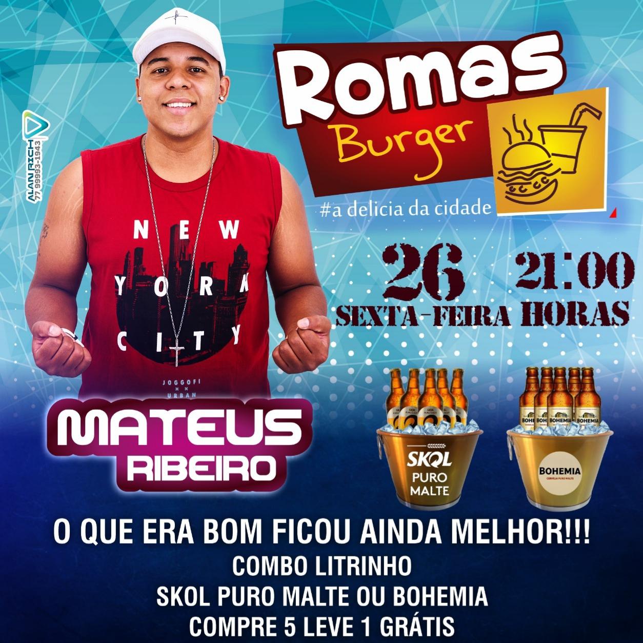 É hoje grande show com Mateus Ribeiro no Romas Burger