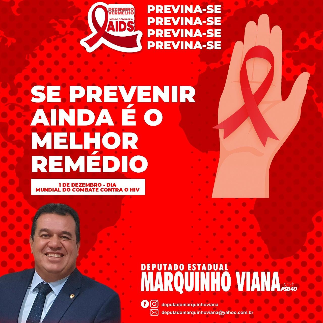 Deputado Marquinho Viana na luta contra o HIV