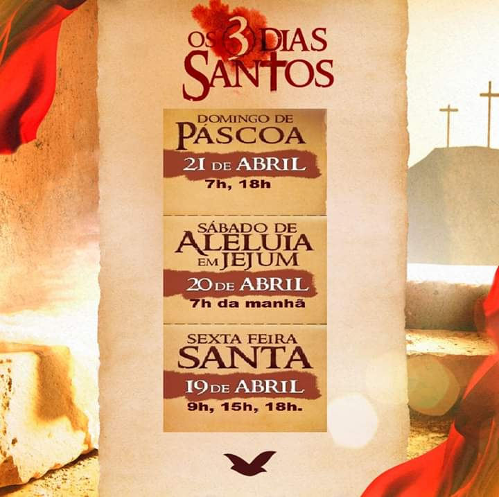 """Igreja Universal: Durante a Semana Santa, ocorrerão """"Os 3 dias Santos"""", entre 19 a 21 de abril"""