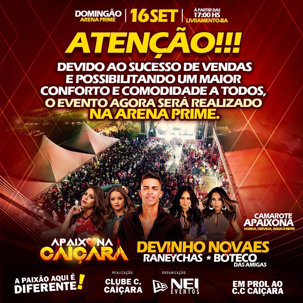 Mudou: Devido ao sucesso de vendas  Apaixona Caiçara será realizado na ARENA PRIME