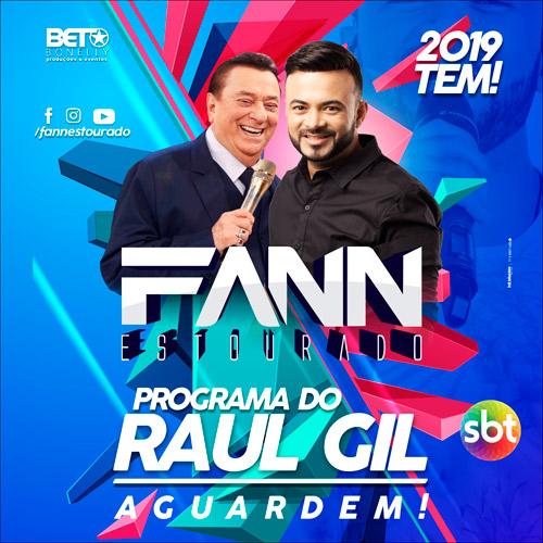 Fann Estourado tem apresentação confirmada pelo SBT no Programa Raul Gil em 2019