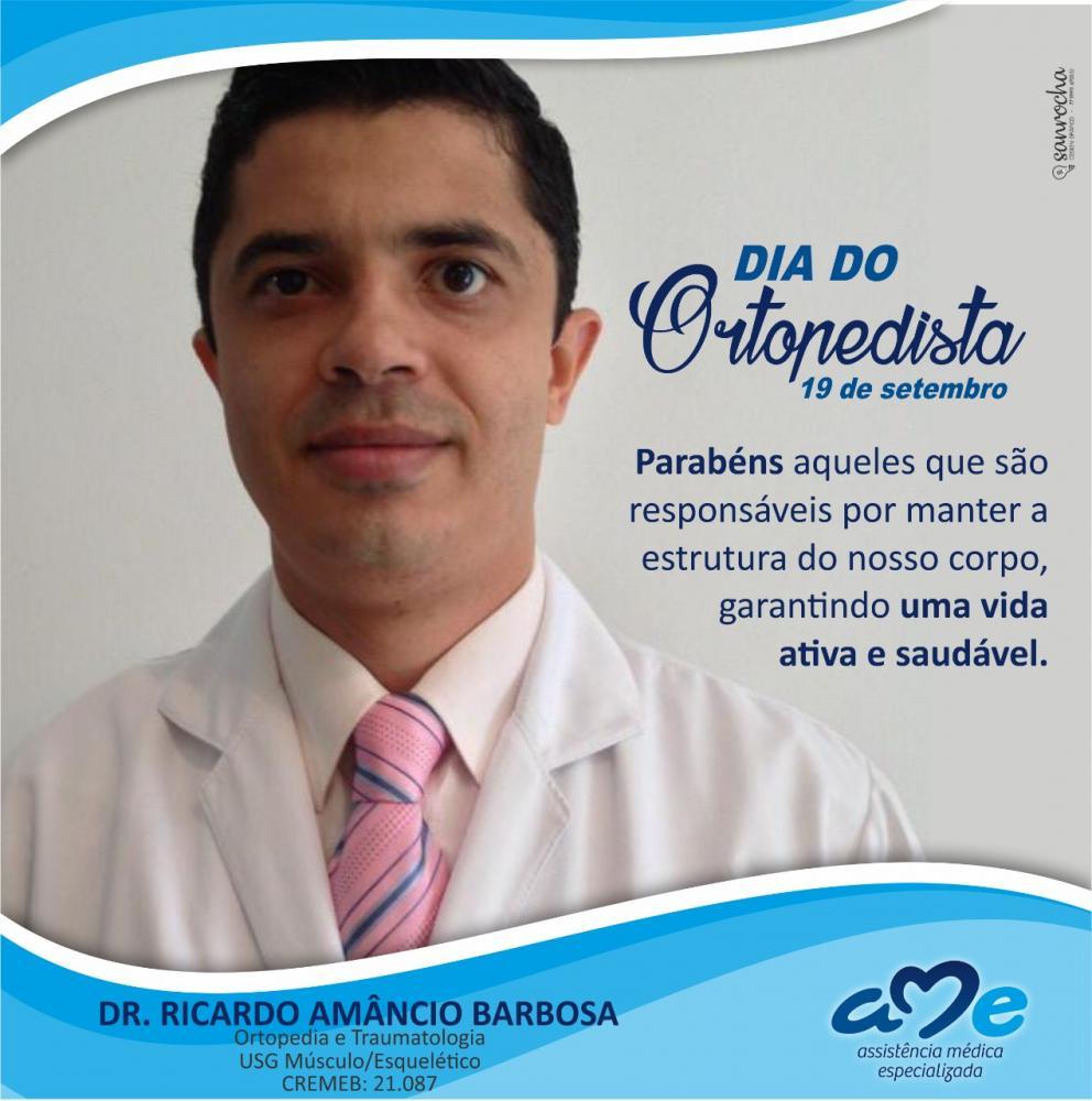 Hoje comemora-se o Dia do Ortopedista! Parabéns Drº Ricardo Barbosa