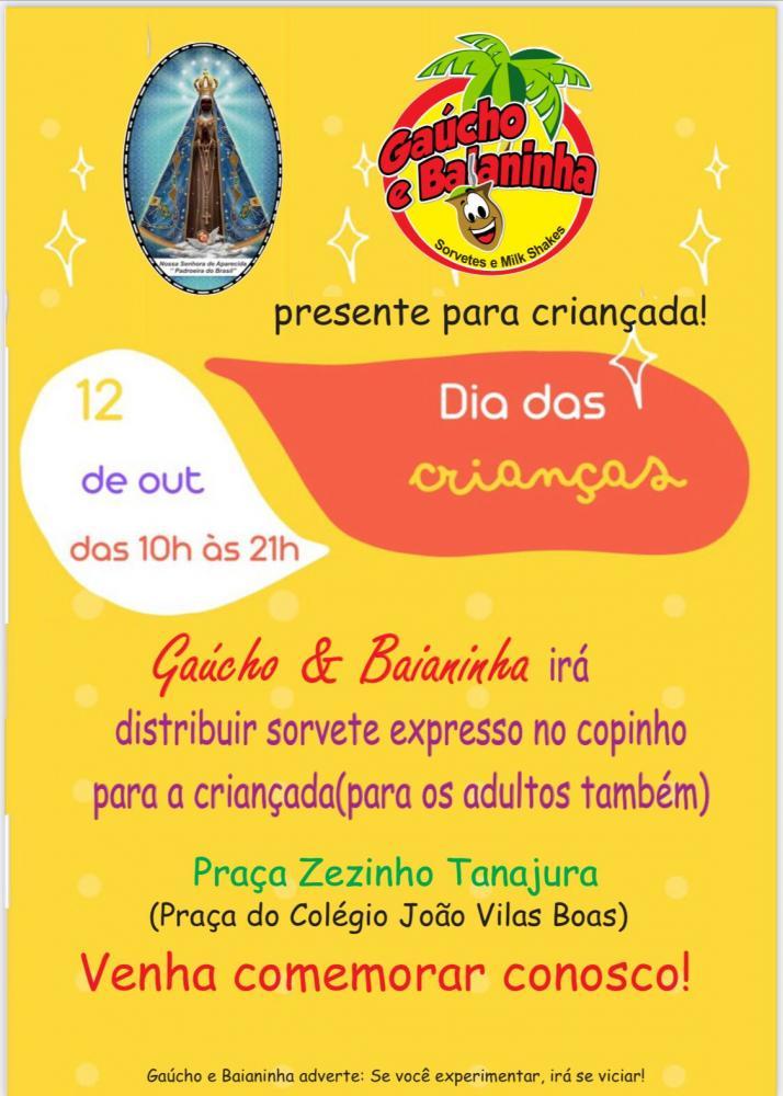 Gaúcho e Baianinha da praça do colégio realizará distribuição de sorvete expresso para criançada nesta terça-feira (12)