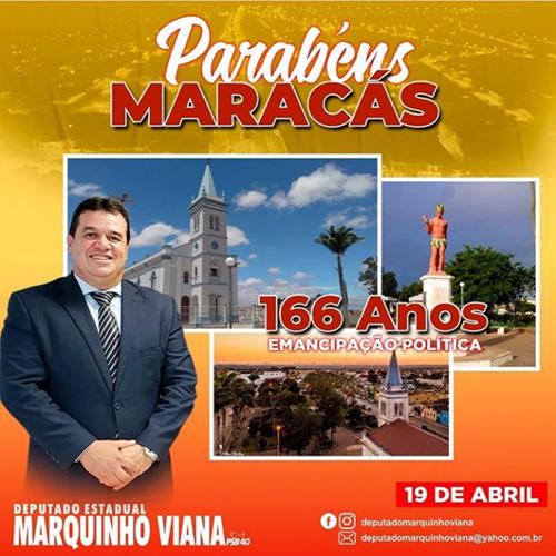 Deputado Marquinho Viana parabeniza Maracás pelos 166 anos de emancipação político administrativa