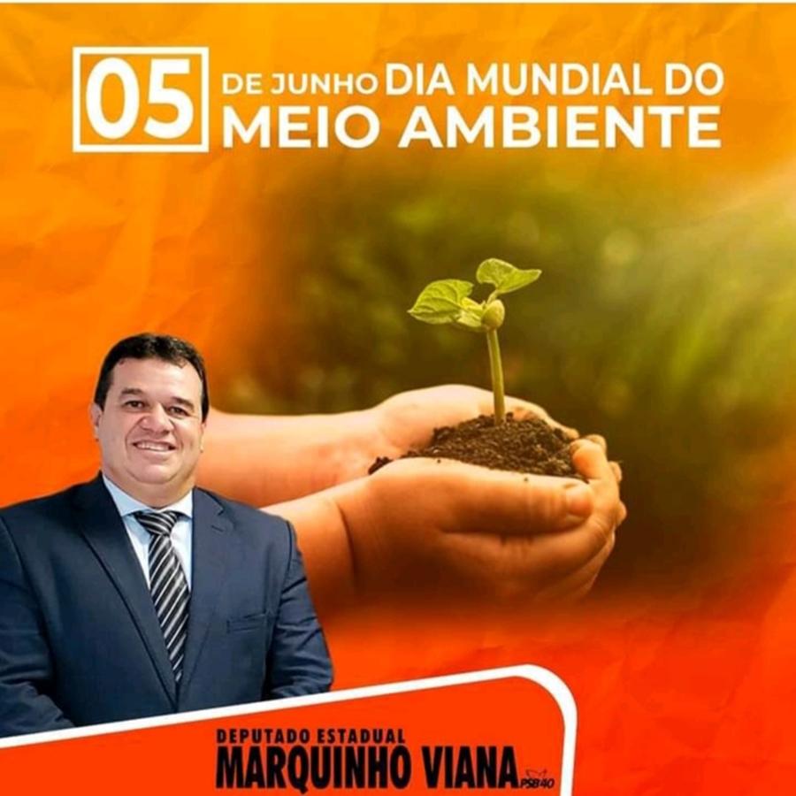 Deputado Marquinho Viana destaca a importância do Dia Mundial do Meio Ambiente