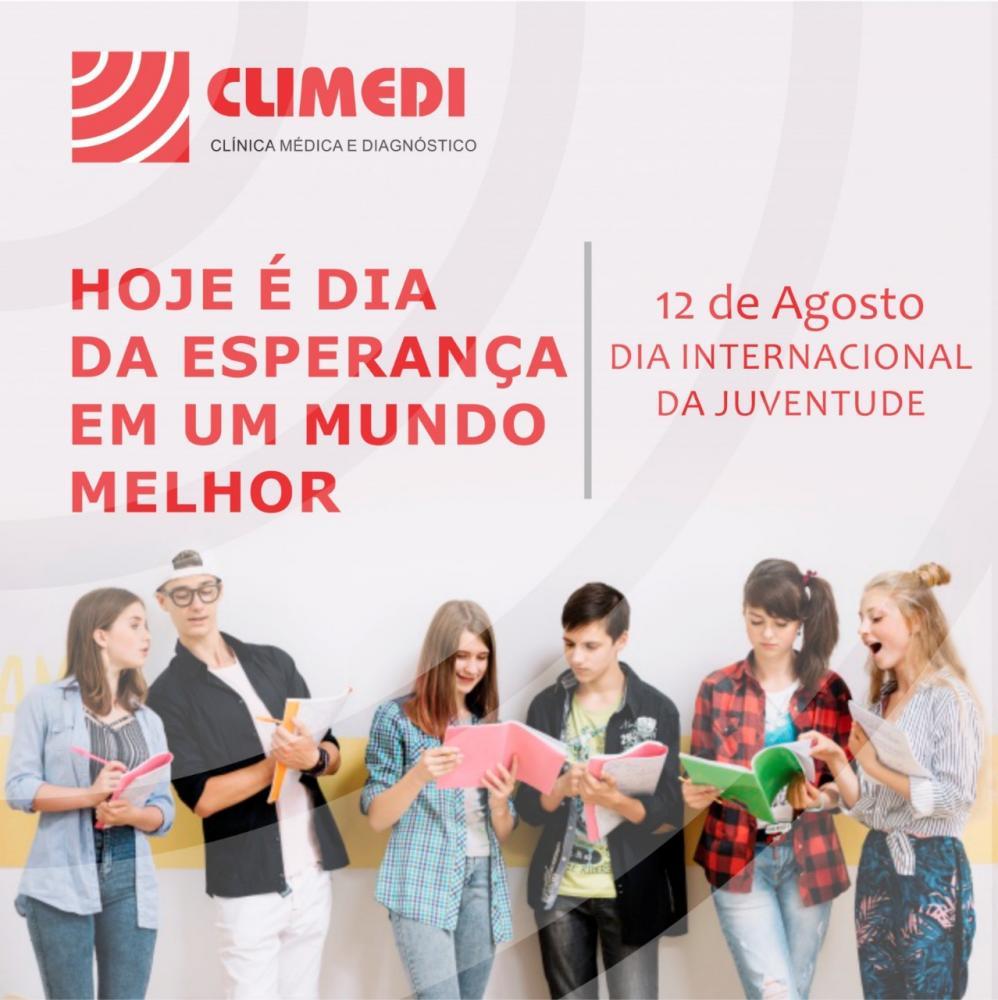 12 de Agosto Dia Internacional da Juventude; homenagem da CLIMEDI