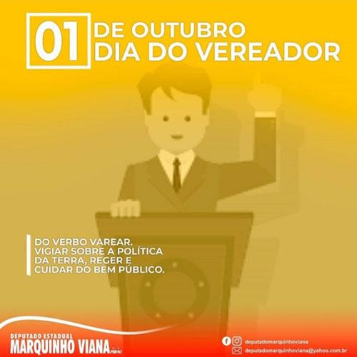 1º de outubro dia do vereador: Deputado Marquinho Viana parabeniza vereadores