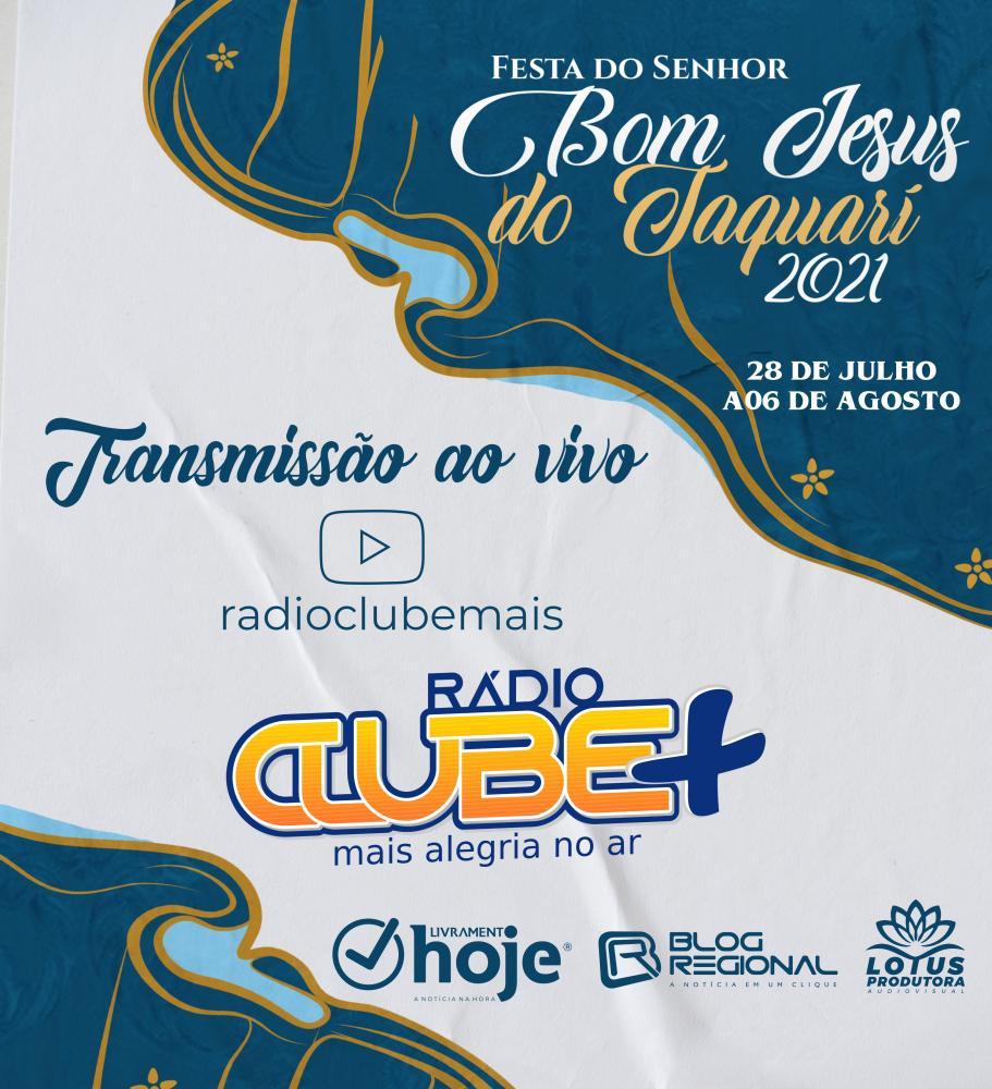 Festejo do Bom Jesus do Taquari começa nesta quarta-feira (28) com transmissão ao vivo em diversos veículos de imprensa de Livramento