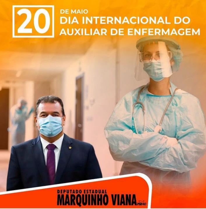 Deputado Marquinho Viana parabeniza o Dia Internacional do Auxiliar de Enfermagem