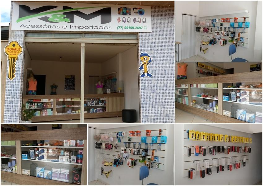 Conheça no Bairro Taquari a K&M acessórios e importados