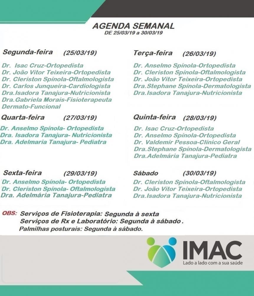 Confira agenda da semanal da IMAC