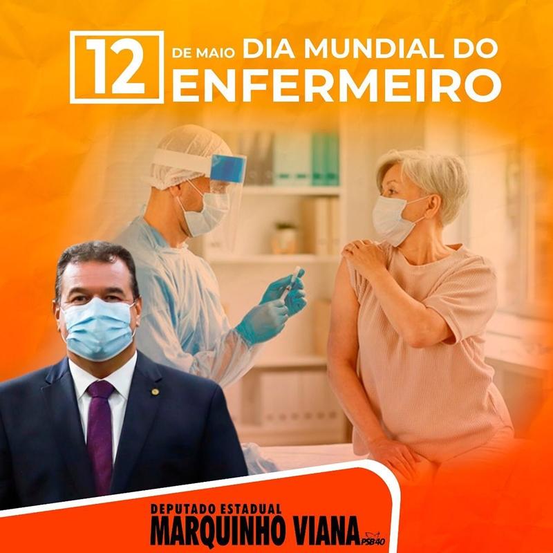 Deputado Marquinho Viana presta homenagens e destaca o Dia Mundial do Enfermeiro