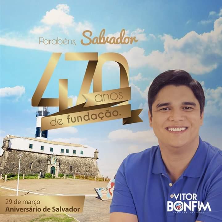 Deputado Vitor Bonfim felicita Salvador pelos 470 anos de emancipação