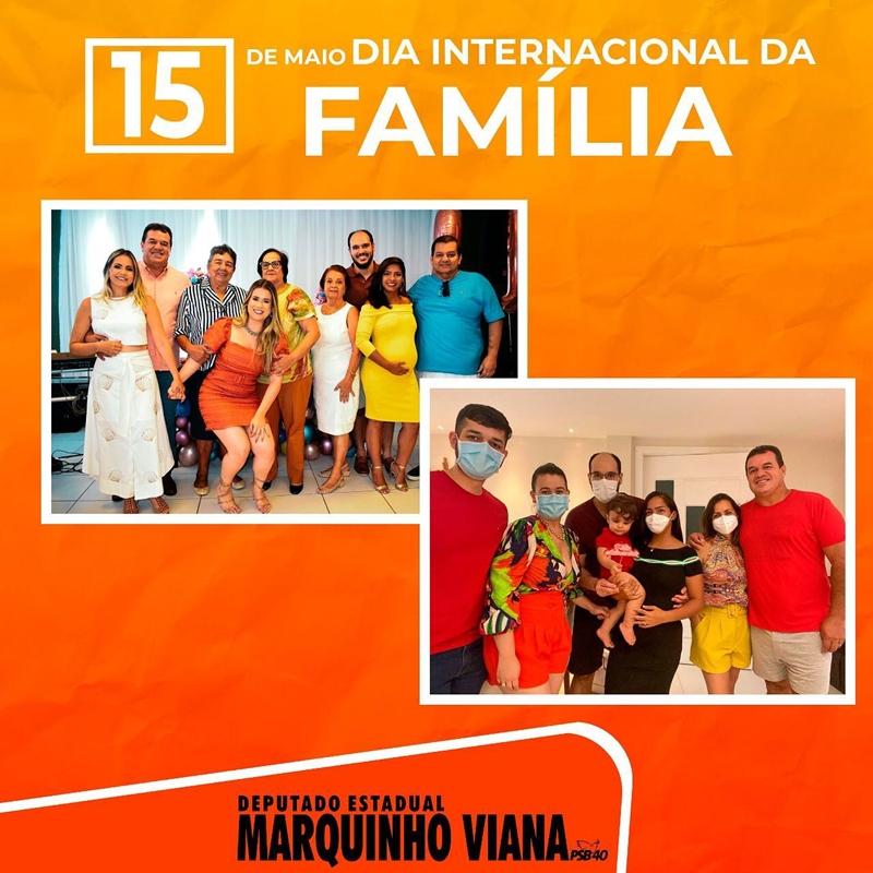 Deputado Marquinho Viana presta homenagem ao Dia Internacional da Família