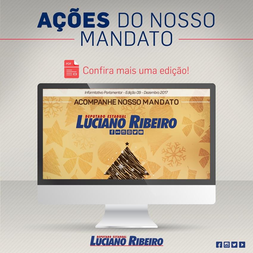 Informativo Parlamentar faz balanço do mandato de Luciano Ribeiro em 2017