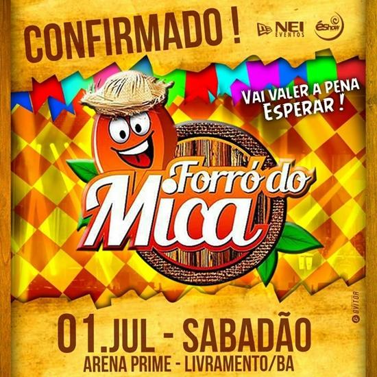 Forró do Mica: Primeira atração será divulgada nesta quinta feira pela organização do evento