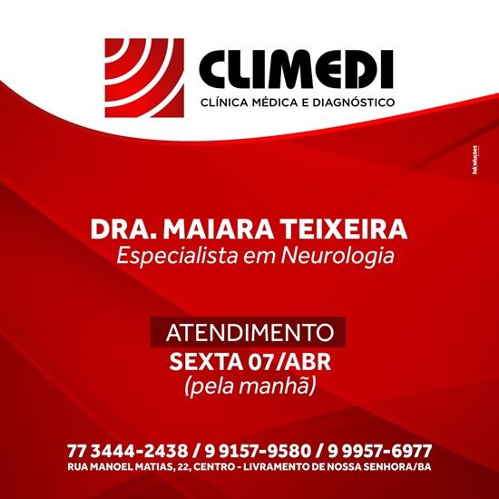 Climedi: Drª Maiara Teixeira especialista em Neurologia atenderá nesta sexta-feira