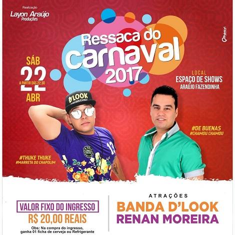 Hoje tem ressaca do carnaval na Fazendinha com Renan Moreira, D'Look e Dj Junaldo