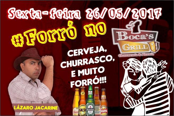 Nesta sexta-feira tem show de forró com Lazaro Jacarine no Bocas Grill em Livramento