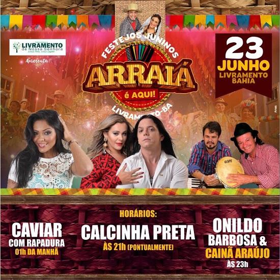 Prefeitura de Livramento divulga programação do São João que acontecerá nesta sexta e sábado